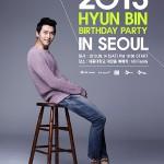 「シークレット・ガーデン」で 大ブレイク      俳優 ヒョンビンの誕生日を祝おう 『2013  HYUN  BIN  Birthday  Party』  韓国で3年ぶりにファンミーティング開催決定!