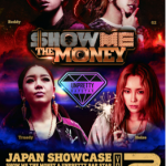 『SHOW ME THE MONEY & UNPRETTY RAP STAR JAPAN SHOWCASE Vol.2』 9/10(土)@SHIBUYA WOMB 来場者全員とのハイタッチ会決定!