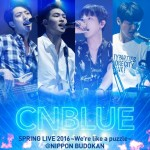 CNBLUE LIVE DVD/Blu-ray「SPRING LIVE 2016~We're like a puzzle~ @ NIPPON BUDOKAN」ジャケット公開!BOICE盤特典「パラパラマンガノート」の紹介映像も同時公開!