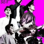 FTISLAND、2月22日発売『FTISLAND AUTUMN TOUR 2016 -WE JUST DO IT-』の特典ダイジェスト映像公開!