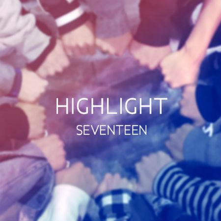 「SEVENTEEN」、「HIGHLIGHT」完全体バージョンの音源を無料公開