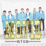 BTOB 5/3発売 JAPAN6th single「MOVIE – JPN ver.- 」ジャケット写真公開