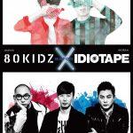 日韓のエレクトロ・ライヴシーンを同時に体験できる渋谷WOMB LIVEスペシャル・ ライブ< 80KIDZ X IDIOTAPE MATCH >開催決定!