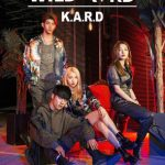「K.A.R.D」、4か国11都市「WILD KARD TOUR」突入!