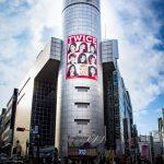 Twice、「SHIBUYA109」ビルを全面装飾。熱い人気を誇る
