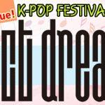 「NCT DREAM」、日韓友情フェスタ K-POP FESTIVAL 2018 in TOKYO出演確定!