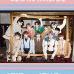 "Wanna One(ワナワン)、初の期間限定ショップ""Limited shop@ SHIBUYA OIOI""が2月9日(金)スタート!商品購入特典詳細発表!"