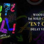 """2PMウヨン、「WOOYOUNG 1st SOLO CONCERT """"EN? CALL!"""" in Busan」日本語字幕付ディレイビューイング決定!"""