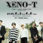 XENO-T JAPAN FANMEETING -どこにいても- 開催&XENO-T 日本デビューシングル「どこにいても」MV公開