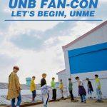 <トレンドブログ>カムバックを控える「UNB」、7月1日にはファンコンサートも開催!
