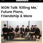 「iKON」、米ボルボードで独占インタビュー「海外ツアー開始へ…ニューアルバム制作中」