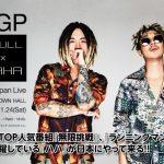 RGP SKULL × HAHA 1ST JAPAN LIVE開催!