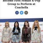 "「BLACKPINK」、""K-POPアイドル初""米最大ミュージックフェス「コーチェラ・フェスティバル」に出演へ"