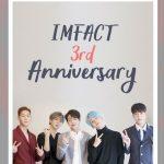 「IMFACT」、デビュー3周年を迎えファンに感謝「IFの愛があったから」