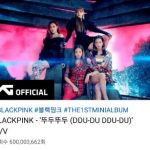 「BLACKPINK」、「DDU-DU DDU-DU」MV再生回数6億回突破…K-POPグループ最短記録