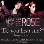 2019 THE ROSE 「 TOKYO LIVE [ Do you hear me?] 」開催決定!