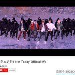 「防弾少年団」、「Not Today」MV再生回数3億回突破…3億回超えは9作目