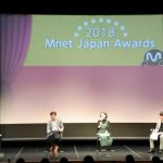 「イベントレポ」「2018 Mnet Japan Awards」受賞作品発表イベントを開催!