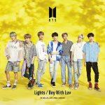<トレンドブログ>BTS、7/3発売 日本10thシングル「Lights/Boy With Luv」、全形態ジャケット写真公開!抽選で個別握手会も開催!