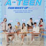 再生回数2億回超え!の韓国で大人気のWEBドラマ「A-TEEN」の ファンミーティングが7月28日にメルパルク東京ホールにて開催! A-TEEN FAN MEET-UP in Japan 2019年7月28日(日) 開催決定!!