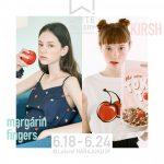 【情報】若者に絶大な人気を誇る韓国ブランド 「KIRSH」&「margarin fingers」がラフォーレ原宿WHITE GALLELYに登場!