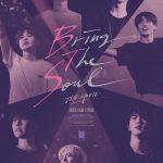 「公式」 防弾少年団(BTS)「BRING THE SOUL」、世界112か国で観客255万人突破