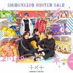 「TOMORROW X TOGETHER」とスペシャルコラボレーションを実施!冬のセール開催のお知らせ『SHIBUYA109 WINTER SALE』『MAGNET by SHIBUYA109 WINTER SALE』