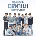 「TREASURE」、シグナルソング「GOING CRAZY」完全体パフォーマンスを予告