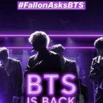 """防弾少年団、米「ジミー・ファロンショー」1年5ヶ月ぶりに再出演…""""BTS is back"""""""