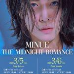 コメント到着!新曲パフォーマンス&生ミヌを約束?! 多彩な魅力のノ・ミヌ来日公演『MINUE The Midnight Romance』  チケット一般発売中!