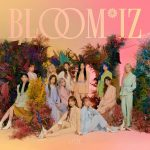 「IZ*ONE」、17日にカムバック! 1stフルアルバム「BLOOM*IZ」発売