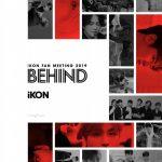 全国6都市で開催された「iKON FAN MEETING 2019」に密着したデジタルマガジン『iKON FAN MEETING 2019 BEHIND』が発売!
