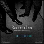 「WINNER」、3rdアルバム「Remember」ボイスティザー公開…僕たちを覚えていて