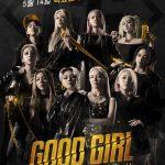「バラコラ」Mnetの新たな挑戦「GOOD GIRL」! ヒョヨン(少女時代)やAILEE、注目ラッパーらが華麗なショーバトル!