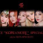 「TWICE」、6月1日「スペシャルライブ」で新曲「MORE & MORE」パフォーマンス初公開!