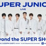 「SUPER JUNIOR」、きょう(31日)「Beyond LIVE」生配信…新概念「SUPER SHOW」を予告