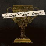 デビュー10周年のNERDHEAD、SUPERNOVAのGEONILをフィーチャリングに迎え3年半ぶりの新曲をvinylにてリリース!!