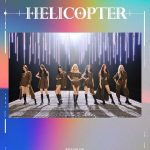 「CLC」、ニューシングル「HELICOPTER」ムービングポスター公開