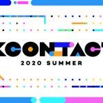 【情報】世界最大級のオンライン K カルチャーフェスティバルのライブコンサートを日本初放送!「KCON:TACT 2020 SUMMER」8月 27 日 18:00 日韓同時放送!!