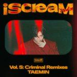 <トレンドブログ>「SHINee」テミン、「Criminal」リミックスバージョンを29日公開!!...実力派ミュージシャンMinit、SUMINが参加
