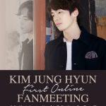 愛の不時着に出演で話題の俳優キム・ジョンヒョン、オンラインファンミーティングのチケット発売開始!