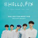2020 CIX 1ST ONLINE MEETING「HELLO,FIX」10月11日(日)に配信決定!大人気のK-POPボーイズグループ!待望のファンミーティングを開催
