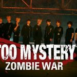 TOO の初単独リアリティ番組!「TOO MYSTERY:ZOMBIE WAR」11 月 19 日 日本初放送決定!