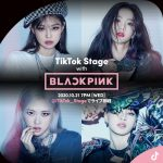 TikTok、BLACKPINKとファンがつながるライブ「TikTok Stage with BLACKPINK」を10月21日19時から生配信!
