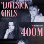 "<span class=""title"">「BLACKPINK」、「Lovesick Girls」MVが4億ビュー突破…通算11回目ガールズグループ最多</span>"