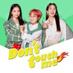 """<span class=""""title"""">【Mnet】日常生活で感じるすべての感情に寄り添う新概念トークショー! 「 Don't touch me 」 8月16日 日本初放送決定!</span>"""